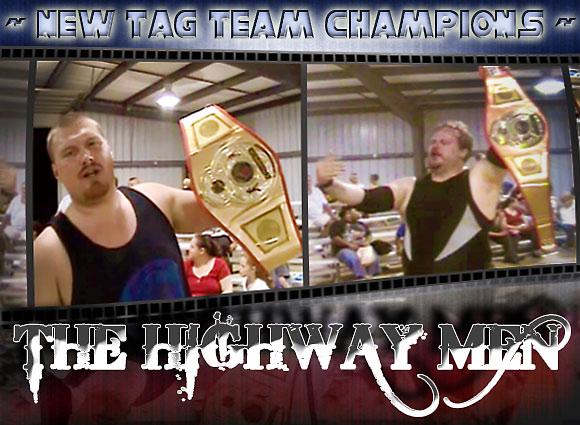 The Highway Men win Tag Team Championship!